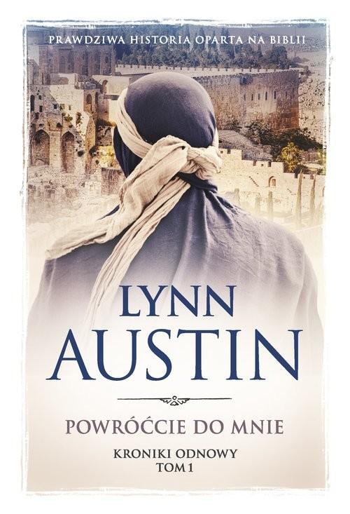 okładka Powróćcie do mnie, Książka | Lynn Austin