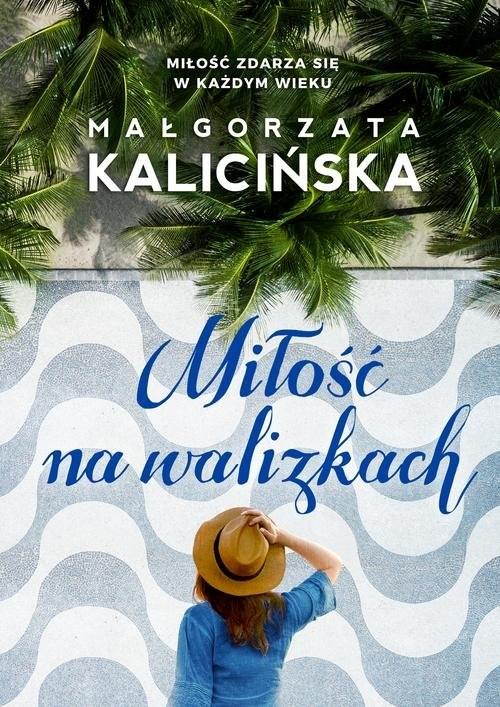 okładka Miłość na walizkach, Książka | Małgorzata Kalicińska