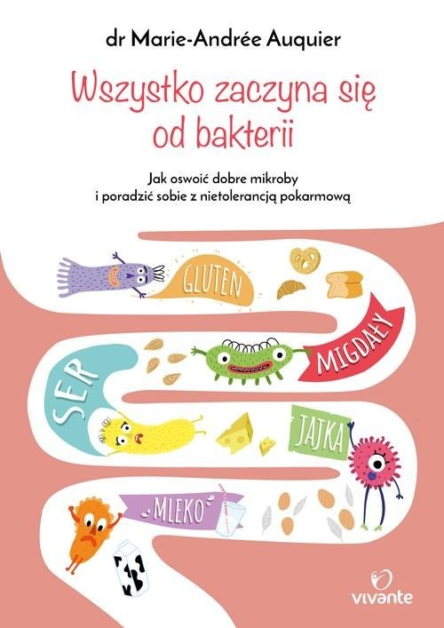 okładka Wszystko zaczyna się od bakterii, Książka | Auquier Marie-Andrée