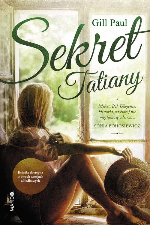 okładka Sekret Tatiany, Książka | Gill Paul