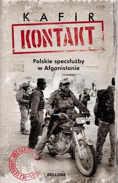 okładka Kontakt Polskie specsłużby w Afganistanie, Książka | Kafir