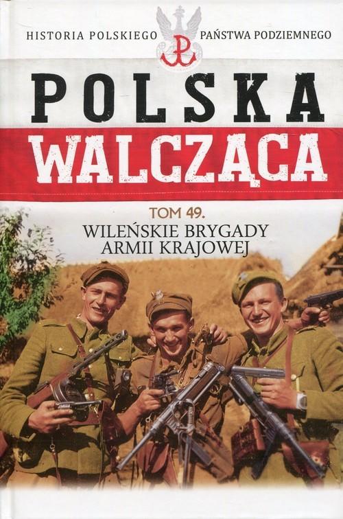 okładka Wileńska Brygada Armii Krajowej, Książka |