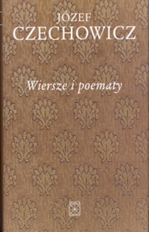 okładka Wiersze i poematy, Książka   Czechowicz Józef