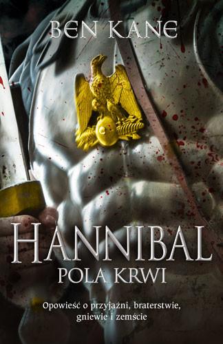okładka Hannibal. Pola krwi, Książka | Ben Kane