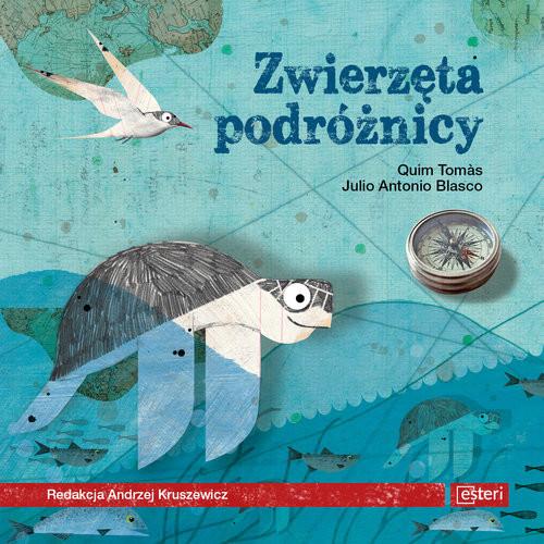okładka Zwierzęta podróżnicy, Książka | Julio Antonio Blasco, Tomas Ouim