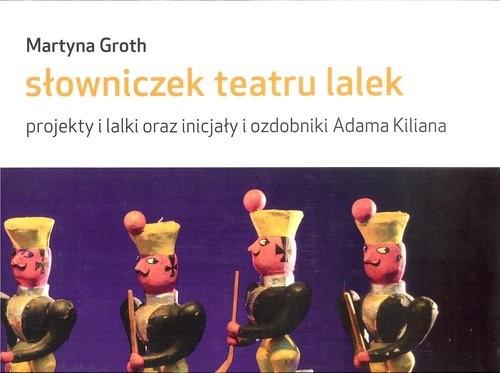 okładka Słowniczek teatru lalek, Książka | Groth Martyna