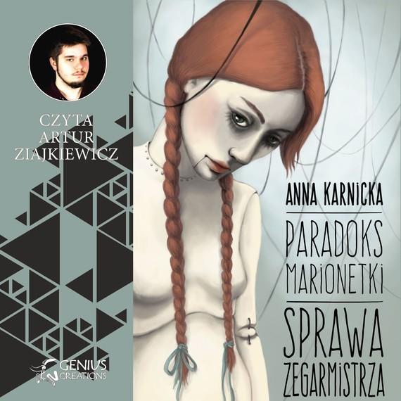 okładka Paradoks marionetki: Sprawa Zegarmistrzaaudiobook | MP3 | Anna Karnicka