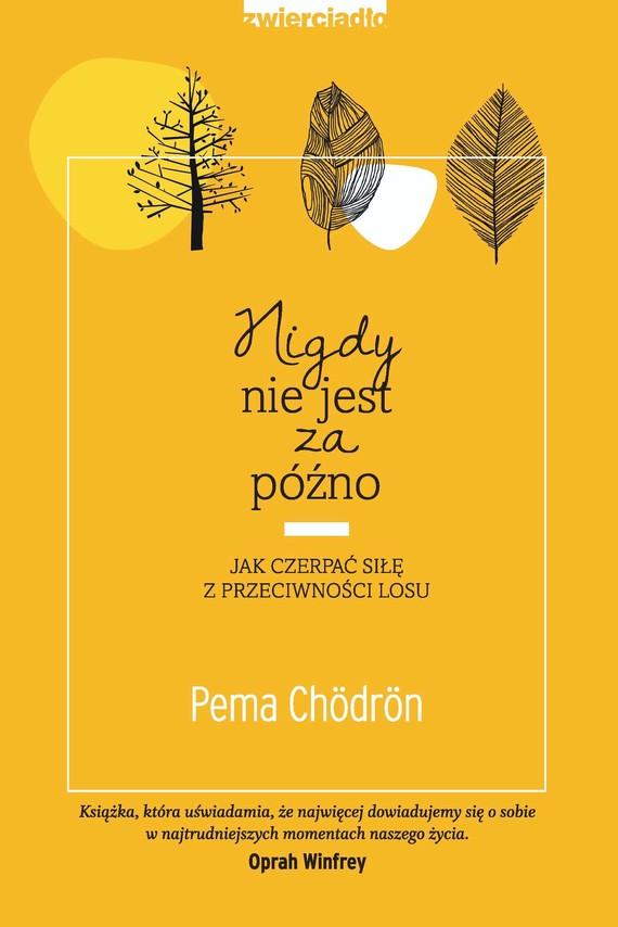 okładka Nigdy nie jest za późno, Audiobook | Pema Chödrön