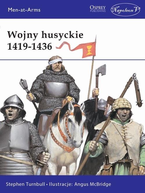 okładka Wojny husyckie 1419-1436, Książka | Stephen Turnbull