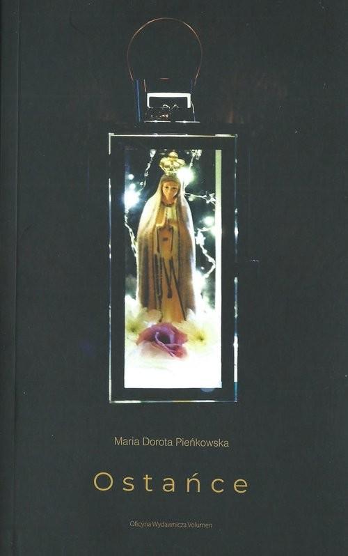 okładka Ostańce, Książka | Maria Dorota Pieńkowska