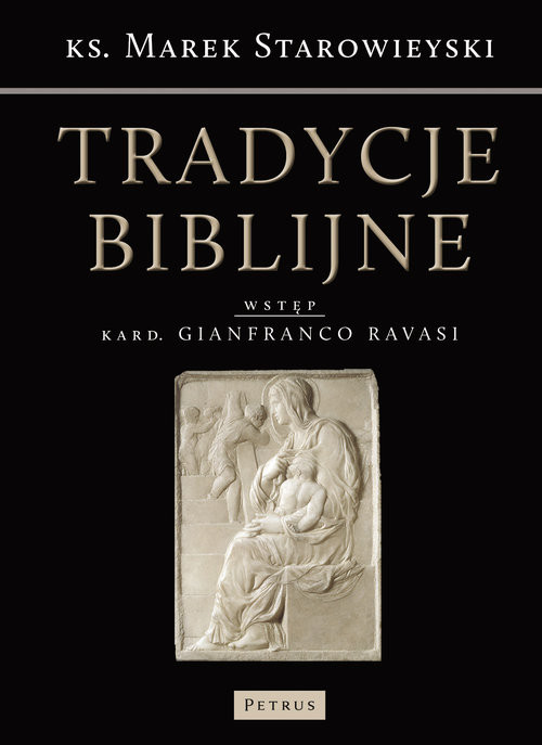 okładka Tradycje biblijne Biblia w kulturze europejskiej, Książka   Starowieyski Marek