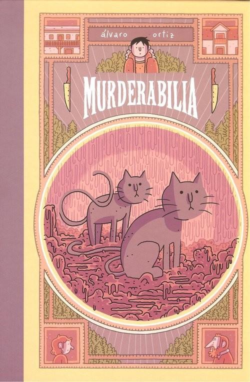 okładka Murderabilia, Książka | Ortis Alvaro