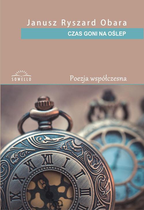 okładka Czas goni na oślep, Książka | Janusz Ryszard Obara