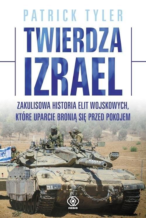 okładka Twierdza Izrael, Książka | Patrick Tyler