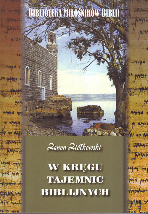 okładka W kręgu tajemnic biblijnych, Książka | Ziółkowski Zenon