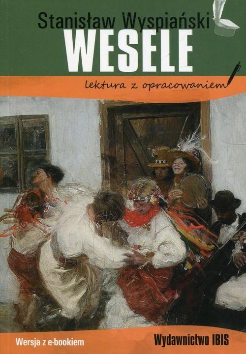 okładka Wesele Stanisław Wyspiański lektura z opracowaniem, Książka | Nożyńska-Demianiuk Agnieszka