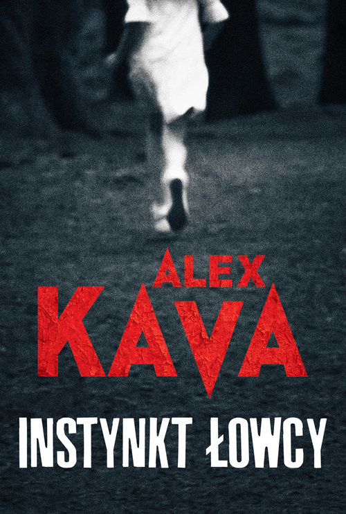 okładka Instynkt łowcy, Książka | Kava Alex