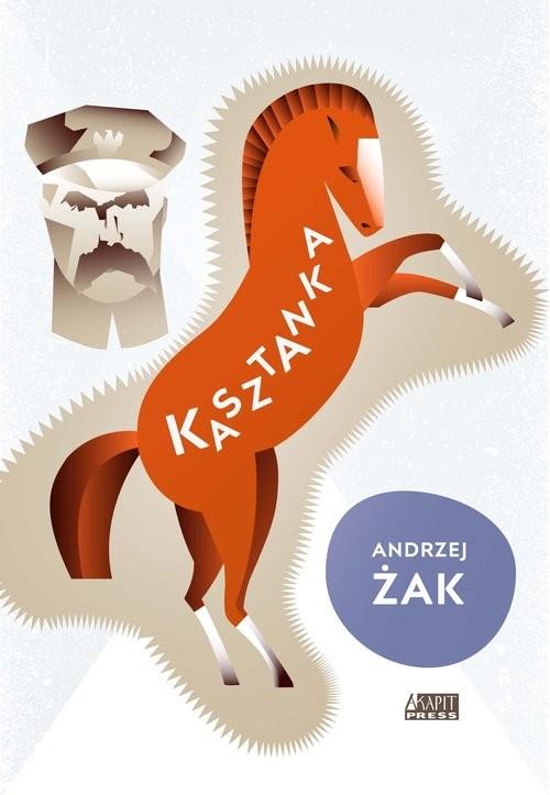 okładka Kasztanka, Książka | Andrzej Żak