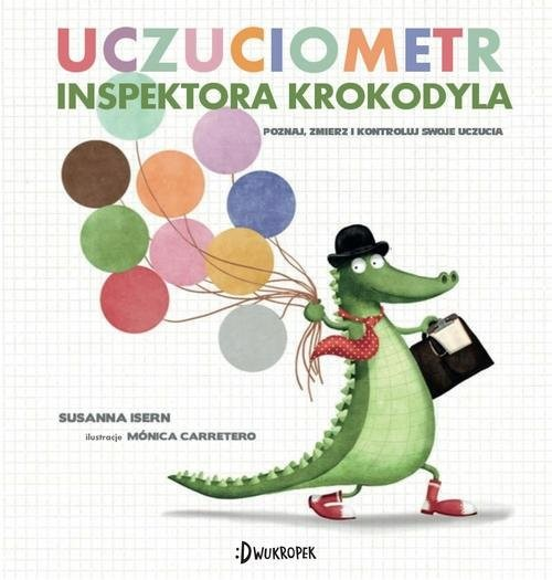 okładka Uczuciometr inspektora Krokodyla, Książka | Isern Susanna