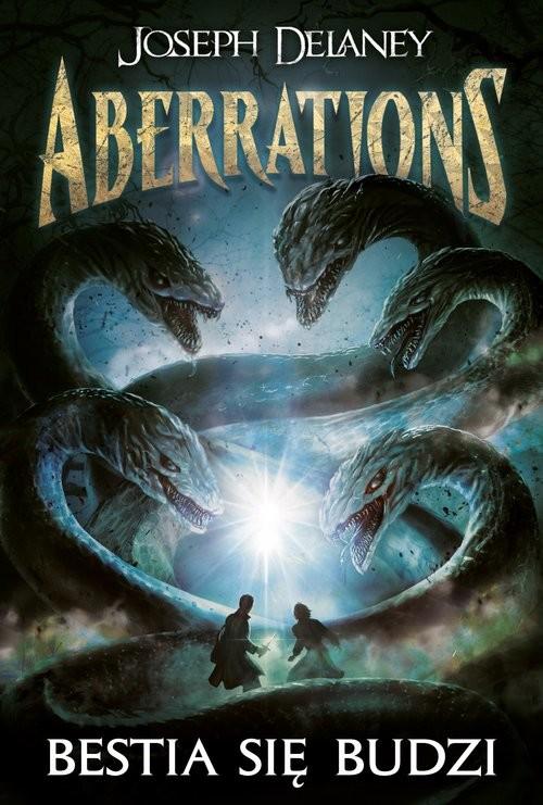 okładka Aberrations Tom 1 Bestia się budzi, Książka   Delaney Joseph