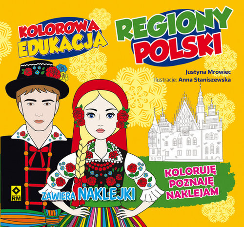 okładka Kolorowa edukacja Regiony Polski, Książka   Mrowiec Justyna