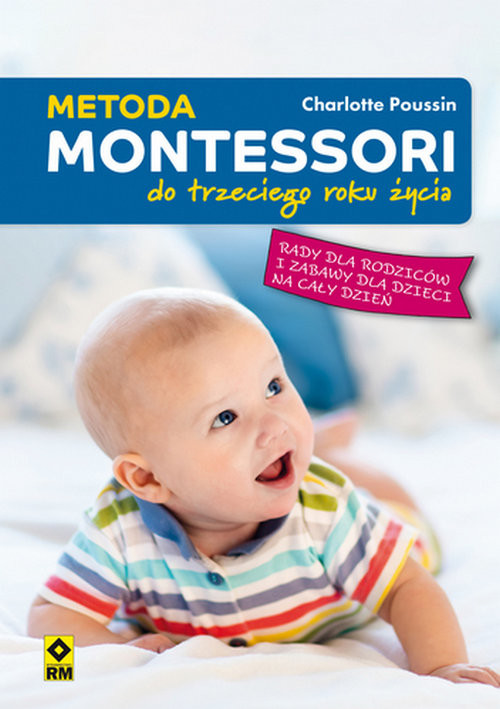 okładka Metoda Montessori do trzeciego roku życiaksiążka |  | Poussin Charlotte