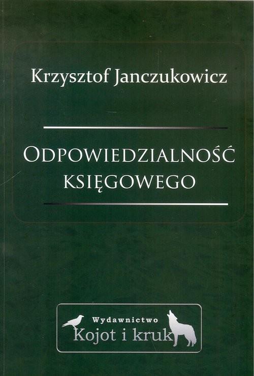 okładka Odpowiedzialność księgowego, Książka   Krzysztof Janczukowicz