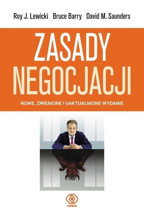 okładka Zasady negocjacji, Książka | Roy Lewicki, Bruce Barry, David Saunders