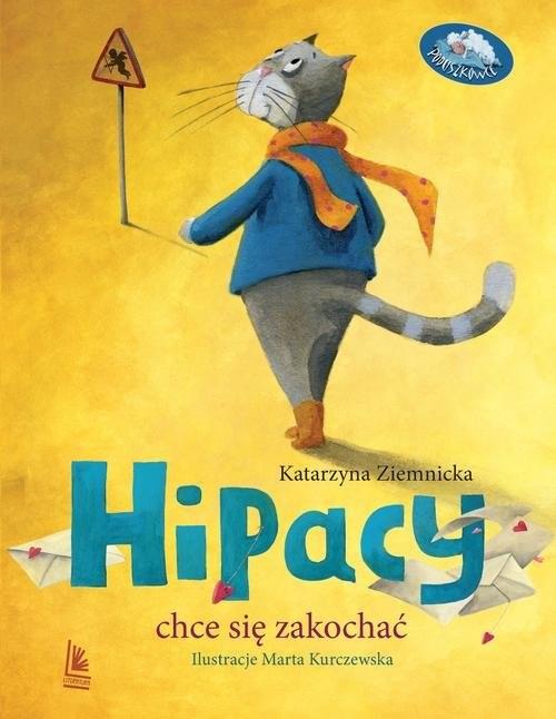 okładka Hipacy chce się zakochać, Książka   Ziemnicka Katarzyna