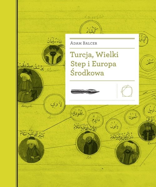 okładka Turcja Wielki Step i Europa Środkowa, Książka | Adam Balcer