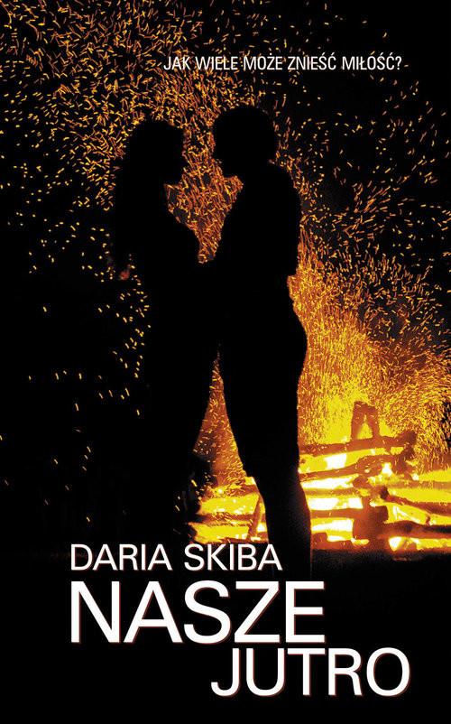 okładka Nasze jutro, Książka   Skiba Daria