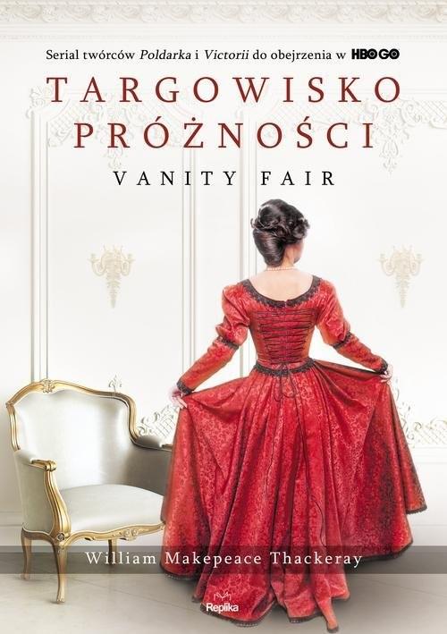 okładka Targowisko próżności Vanity Fair, Książka | William Makepeace  Thackeray