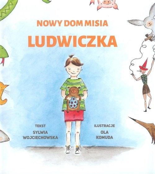 okładka Nowy dom misia Ludwiczka, Książka | Wojciechowska Sylwia