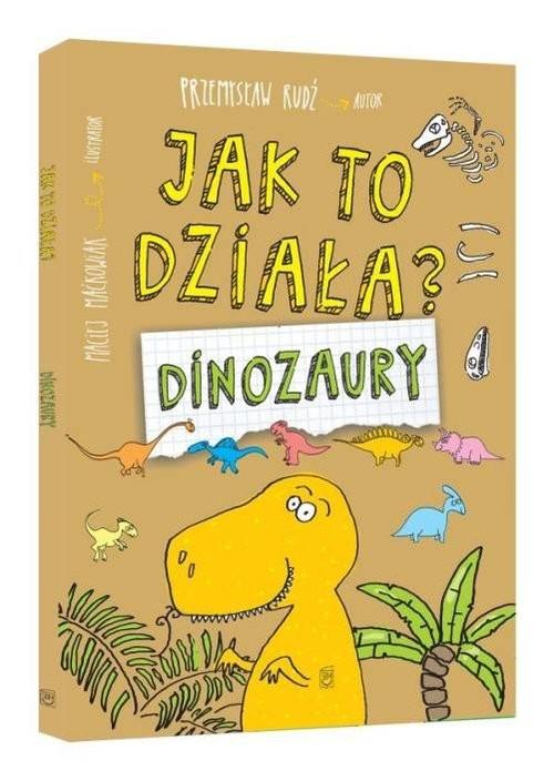 okładka Jak to działa? Dinozaury, Książka | Rudź Przemysław