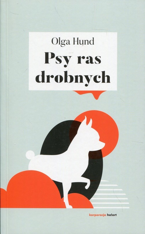 okładka Psy ras drobnychksiążka      Hund Olga
