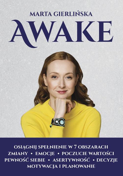 okładka Awake Osiągnij spełnieie w 7 obszarach życia, Książka | Gierlińska Marta