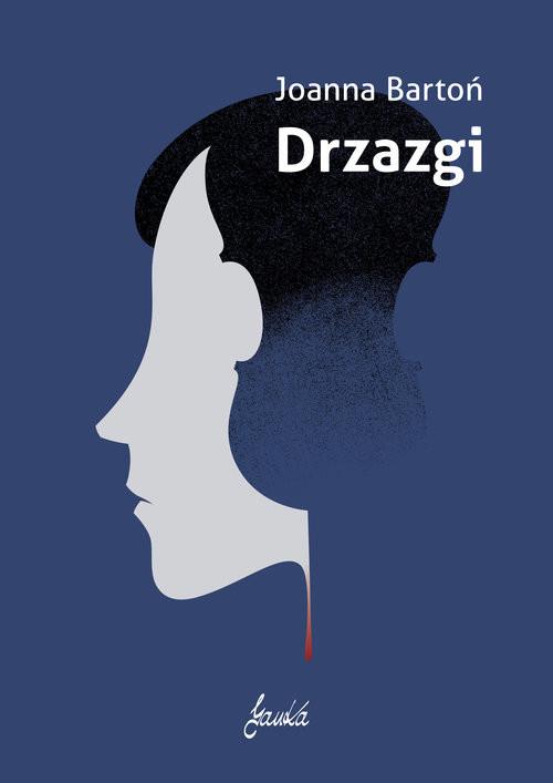 okładka Drzazgi, Książka   Joanna  Bartoń