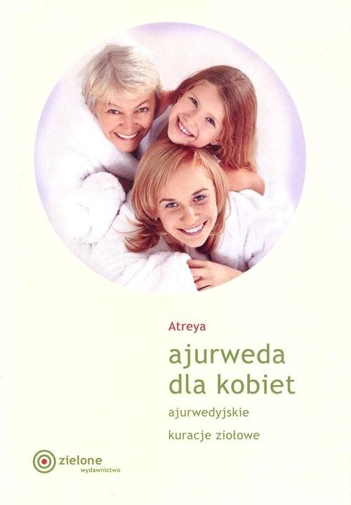 okładka Ajurweda dla kobietksiążka      Atreya