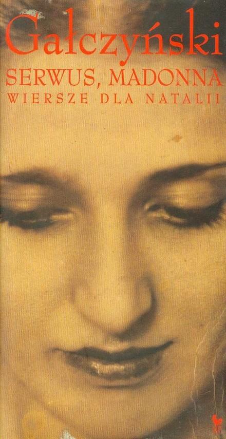 okładka Serwus Madonna Wiersze dla Natalii, Książka | Konstanty Ildefons Gałczyński