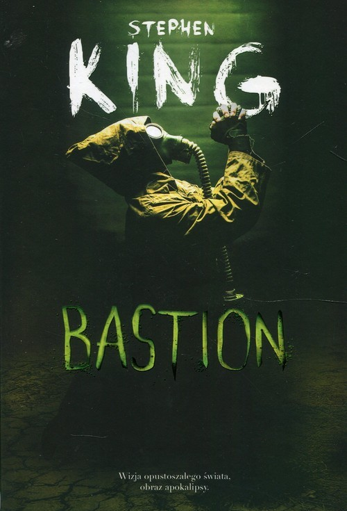 okładka Bastion, Książka | Stephen King