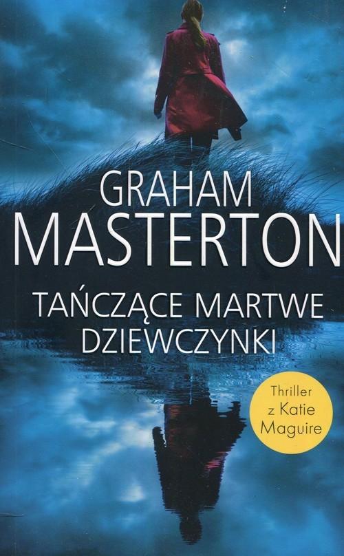 okładka Tańczące martwe dziewczynki, Książka | Masterton Graham