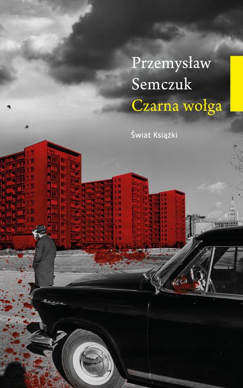 okładka Czarna wołga, Książka | Semczuk Przemysław