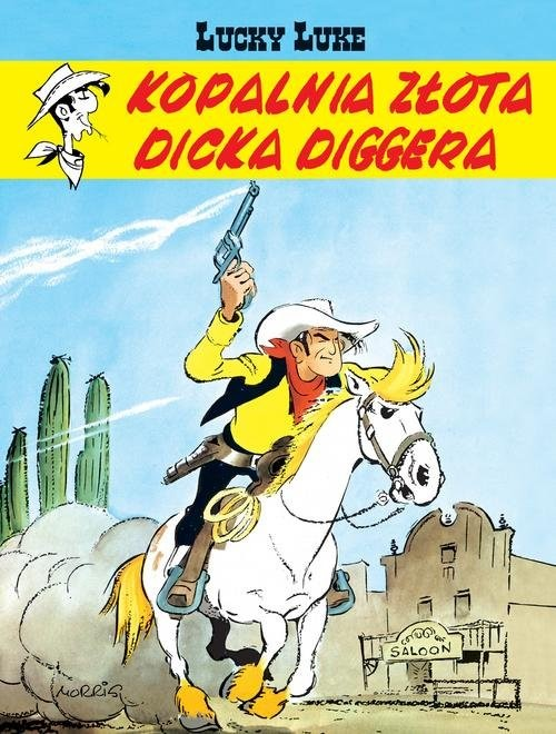 okładka Lucky Luke Kopalnia złota Dicka Diggera, Książka | Morris