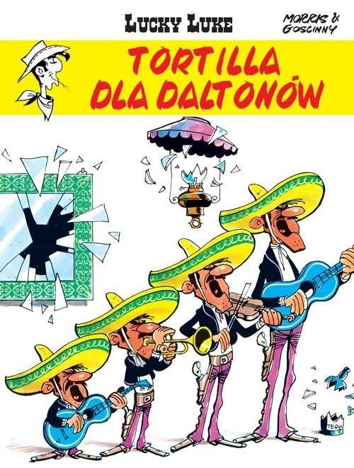 okładka Lucky Luke Tortilla dla Daltonów, Książka | Goscinny Rene