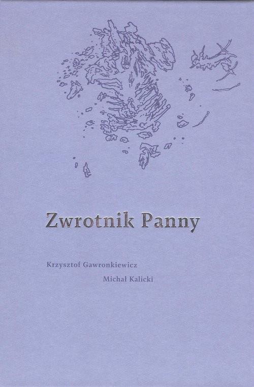 okładka Zwrotnik Panny, Książka | K. Gawronkiewicz, M. Kalicki
