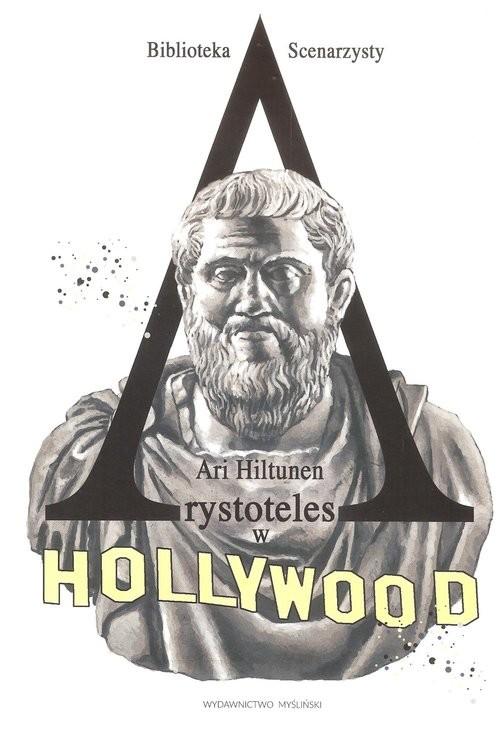 okładka Arystoteles w Hollywoodksiążka |  | Hiltunen Ari
