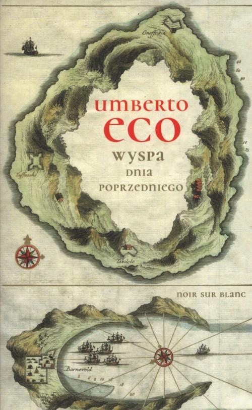 okładka Wyspa dnia poprzedniego, Książka | Eco Umberto