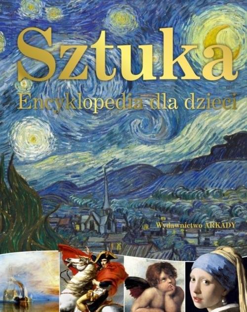 okładka Sztuka Encyklopedia dla dzieci, Książka | Susie Hodge, Taylor Taylor