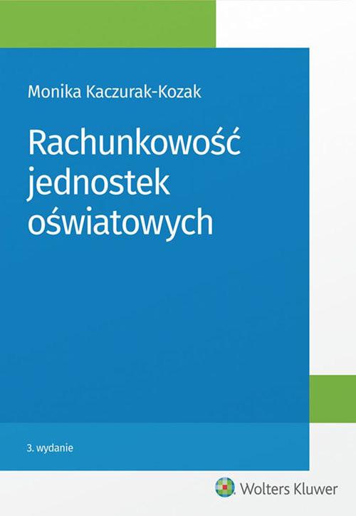 okładka Rachunkowość jednostek oświatowych, Książka | Kaczurak-Kozak Monika