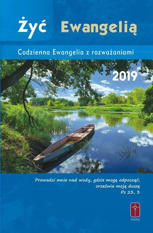 okładka Żyć Ewangelią Codzienna Ewangelia z rozważaniami 2019, Książka |